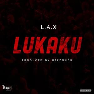 Download Music Mp3:- L.A.X – Lukaku (Prod. By Bizzouch)