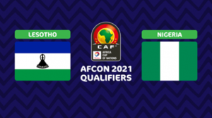 Lesotho welcome Nigeria to their second Group L 2021 Africa Cup of Nationsqualifiers atSetsoto Stadium on Sunday evening.Super Eagles kickedoff their campaign in the qualifiers with a 2-1 victory against the Republic of Benin on their turf in Uyo on Wednesday, whileCrocodiles settle for a 1-1 score draw withSierra Leone in Freetown.