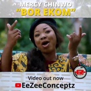 Download Gospel Music Mp3:-Mercy Chinwo – Bor Ekom