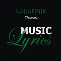 Naijafinix Official Music Lyrics Artwork--Naijafinix-com