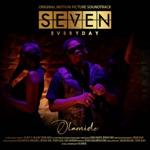 Download Music Mp3:- Olamide – Everyday (SEVEN Movie Soundtrack)
