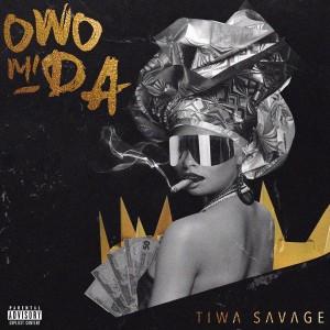 Download Music Mp3:- Tiwa Savage – Owo Mi Da
