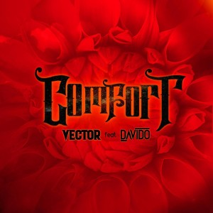 Download Music Mp3:- Vector Ft Davido – Comfortable