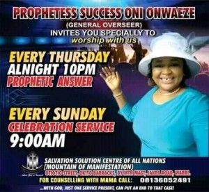 A 35-year-old Warri based Prophetess, Success Oni Onwueze has allegedly been poisoned to death by her Junior pastors in order to take over her church, Salvation Solution Centre of All Nations.