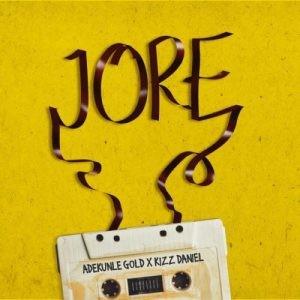 Download Music Mp3:- Adekunle Gold Ft Kizz Daniel – Jore