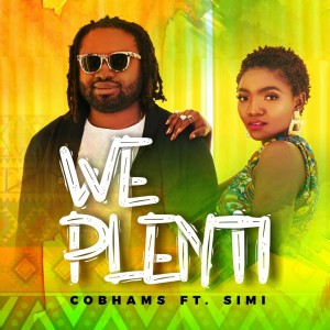 Download Music Mp3:- Cobhams Asuquo Ft Simi – We Plenti