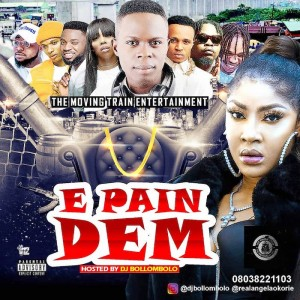 Download Music Mixtape Mp3:- DJ Bollombolo – E Pain Dem