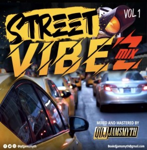 Download Music Mixtape Mp3:- DJ Jamsmyth – Street Vibez Mix Vol 1 DJ Jamsmyth comes through with another banging