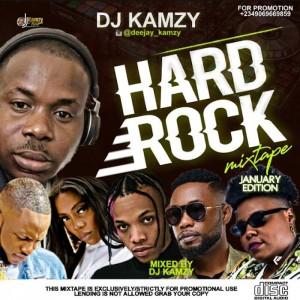 "Download Music Mixtape Mp3:- DJ Kamzy – Hard Rock Mixtape (January Edition) DJ Kamzykick start the year 2020 with a brand new mixtape titled ""Hard Rock Mixtape January Edition""."