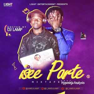 Download Music Mixtape Mp3:- DJ Lamp Ft. Hypeninja Analysis – Isee Parte Mixtape