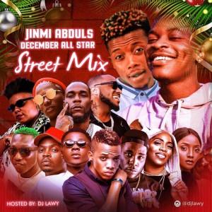 Download Music Mixtape Mp3:- DJ Lawy – December All Star Street Mix