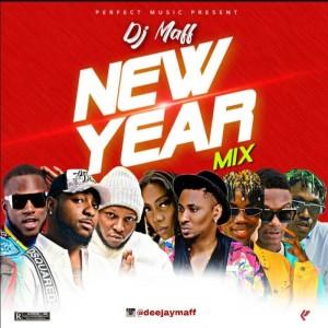 Download Music Mixtape Mp3:- DJ Maff – New Year Mixtape