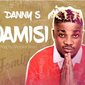 Download Music Mp3:- Danny S – Jamisi