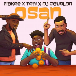 Download Music Mp3:- Fiokee Ft Teni x DJ Coublon – Osan