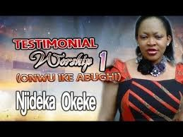 Download Gospel Music Mp3:- Princess Njideka Okeke - Testimonial Worship 1 (Onwu Ike)