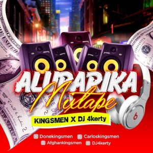 Download Music Mixtape Mp3:- DJ 4Kerty X Kingsmen – Alubarika Mix