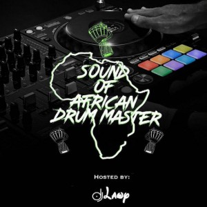 Download Music Mixtape Mp3:- DJ Lawy – Sound Of African Drum Master