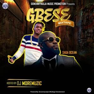 Download Music Mixtape Mp3:- DJ MoreMuzic & Saga Ocean – Gbese Mix