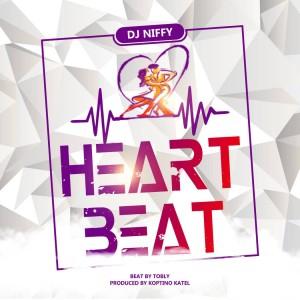 Download music Mp3:- DJ Niffy - Heart Beat (Prod By Koptino Katel)