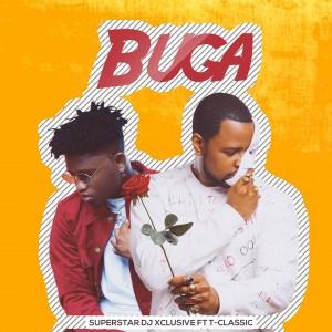 Download Music Mp3:- DJ Xclusive Ft T. Classic – Buga