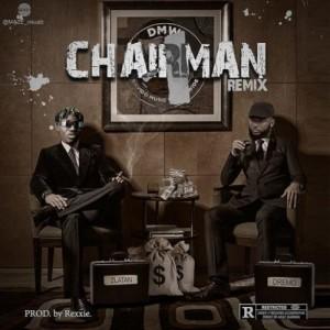 "[Full Music Lyrics]:- Dremo – ""Chairman (Remix)"" ft. Zlatan"