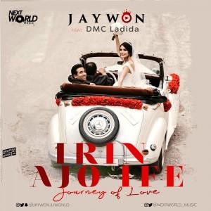 Download Music Mp3:- Jaywon Ft DMC Ladida – Irin Ajo Ife