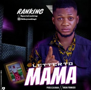 Download Music Mp3:- Ranking - Letter To Mama
