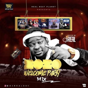 Download Music Mixtape Mp3:- DJ Real – 2020 Welcome Party Mix