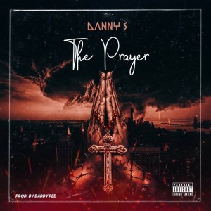Download Music Mp3:- Danny S – Prayer