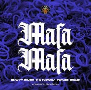 Download Music Mp3:- Davido Ft Peruzzi x Dremo x Flowolf – Mafa Mafa