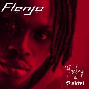 Download Music Mp3:- Fireboy – Airtel Flenjo
