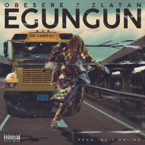 Download Music Mp3:- Zlatan Ft Obesere – Egungun Be Careful