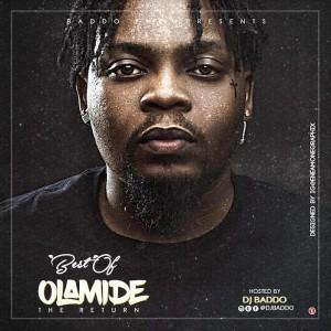 Download Mixtape Mp3:- DJ Baddo – Best Of Olamide Mix [The Return]