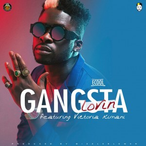 Download Music Mp3:- DJ Ecool Ft Victoria Kimani – Gangsta Lovin