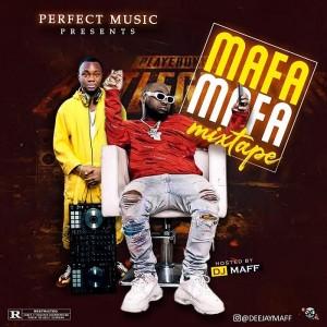 Download Mixtape Mp3:- DJ Maff – Mafa Mafa Mix
