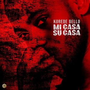 Download Music Mp3:- Korede Bello – Mi Casa Su Casa