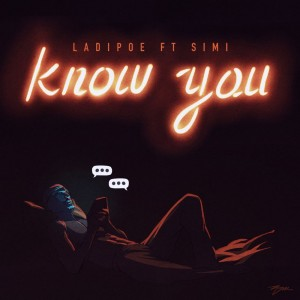 Download Music Mp3:- Simi Ft LadiPoe – Know You