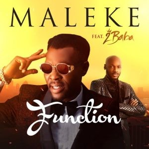 Download Music Mp3:- Maleke Ft 2Baba - Function | Naijafinix