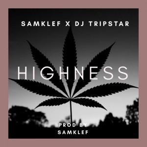 Download Music Mp3:- Samklef – Highness
