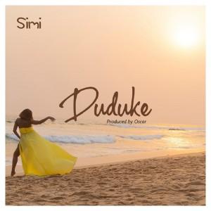 Download Music Mp3:- Simi – Duduke (Prod. By Oscar)