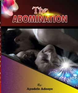 [STORY]:- The Abomination – Episode 1