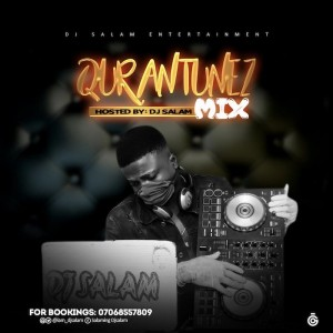 Download Mixtape Mp3:- DJ Salam – Quarantunez Mix