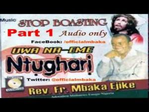 Download Music Mp3:- Father Mbaka - Ụwa Na-eme Ntụgharị - Part 1