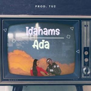 Download Music Mp3:- Idahams – Ada (Prod By TU2)