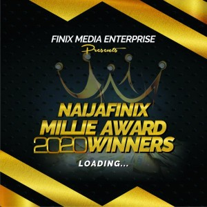 Naijafinix Millie Award 2020 Winners