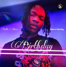 Download Music Mp3:- Naira Marley – Birthday (Gotta Dance)