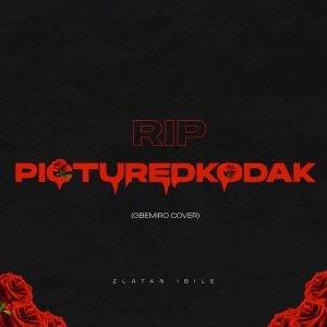 Download Music Mp3:- Zlatan – RIP PictureKodak