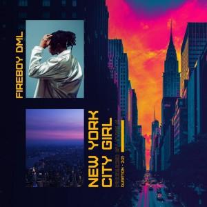 Download Music Mp3:- Fireboy DML – New York City Girl
