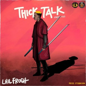 Download Music Mp3:- Lil Frosh – Thick Talk (Freestyle)