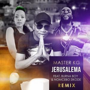 Download Music Mp3:- Master KG Ft Burna Boy x Nomcebo – Jerusalema (Remix)